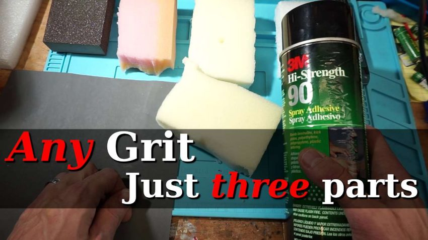 Showing the different types of foam, adhesive, and sandpaper I'm using for the DIY sanding pads.